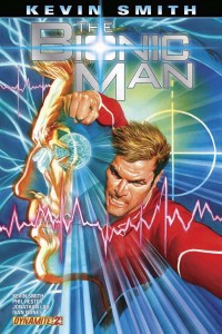 Dynamite Comics The Bionic Man #2, by Kevin Smith, Phil Hester and Jonathan Lau