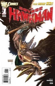 Cover to DC Comics The Savage Hawkman #1, written by Tony Daniel and art by Philip Tan