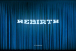 dc_rebirth_first_teaser