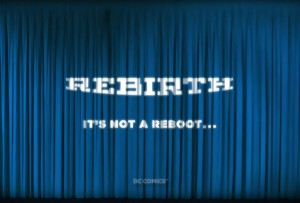 dc_rebirth_second_teaser